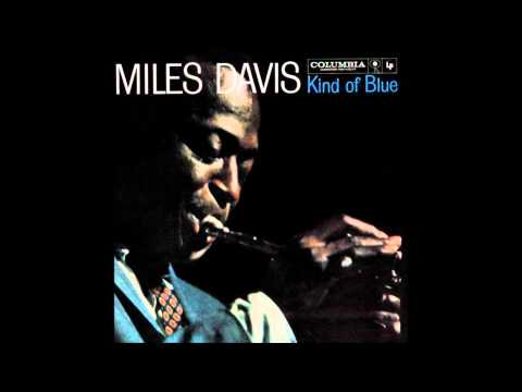 Miles Davis – Kind Of Blue (Full Album) (Full HD 1080p) Jazz HQ Sound (6 Gigabyte Upload)