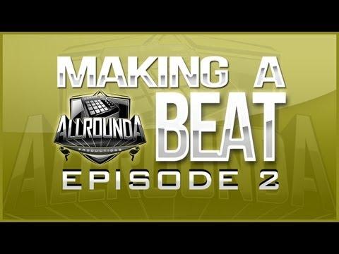 ALLROUNDA Productions – Making A Hiphop Beat (Episode 2) www allrounda com