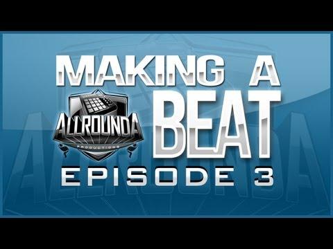 ALLROUNDA Productions – Making A Hiphop Beat (Episode 3) www allrounda com
