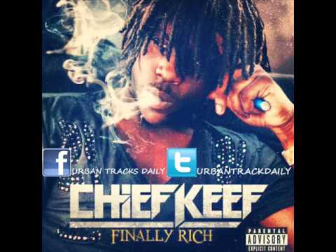 Chief Keef – Hate Bein' Sober Feat. 50 Cent & Wiz Khalifa [Full] (Finally Rich) (Prod. Young Chop)