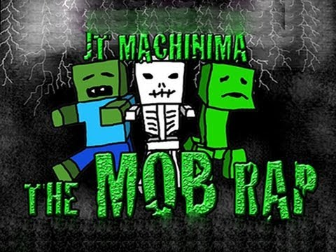 "JT Machinima – Minecraft Mob Rap – ""The Mob Rap"" by JT Machinima"