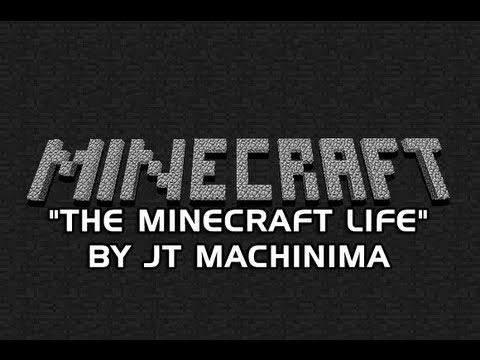 "JT Machinima – Minecraft Rap – ""The Minecraft Life"" by JT Machinima"
