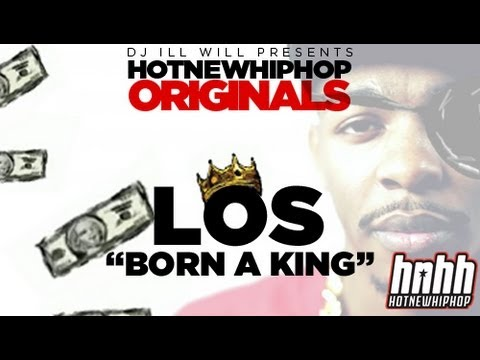 Los – Born A King – Official Music Video (HNHH Originals)