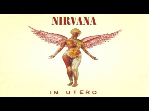 Nirvana – In Utero (Without High Pitch or Faster Speed) [Full Album] [Full HD 1080p]