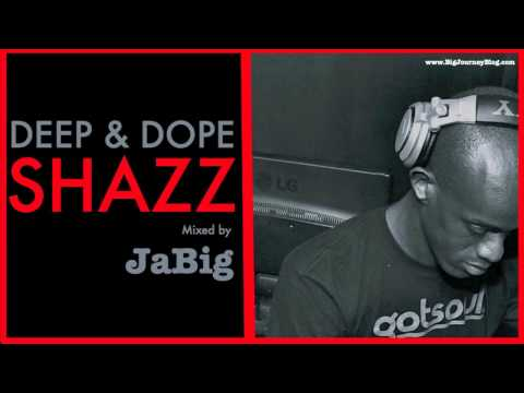 Acid Jazz Lounge Music & Soul Deep House DJ Mix by JaBig [DEEP & DOPE Shazz]