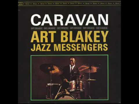 Art Blakey & The Jazz Messengers – Caravan