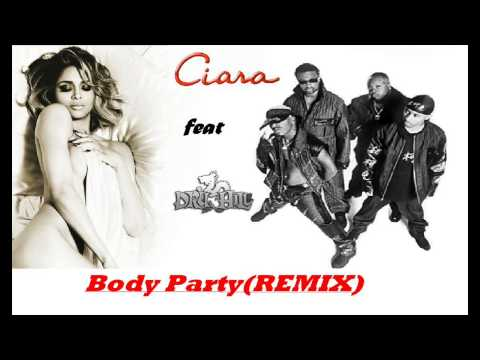 CIARA FT DRU HILL-BODY PARTY(REMIX)