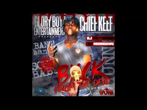 Chief Keef – Back From The Dead (Full Mixtape)