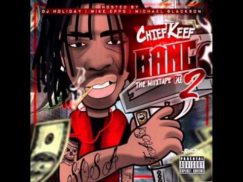 Chief Keef – Now Its Over (BANG 2 MIXTAPE)