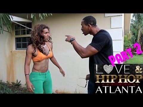 Love & Hip Hop Atlanta Spoof (part 2) #LHHATL
