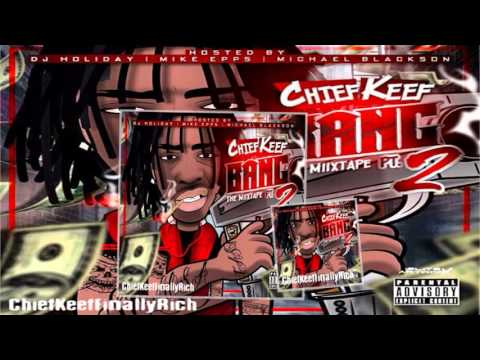 Chief Keef – Raris All The Time (Shine) | Bang Pt. 2 Mixtape