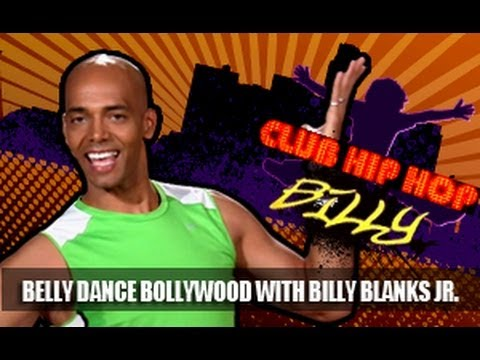 Club Hip Hop: Belly Dance Bollywood Cardio Workout- Billy Blanks Jr.