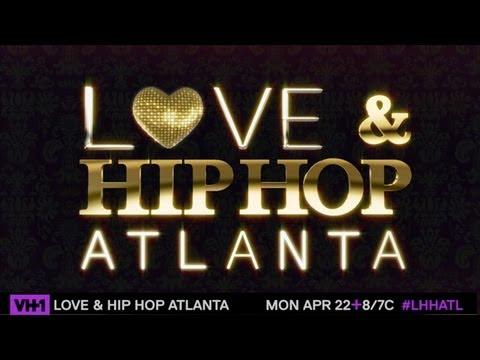 Love & Hip Hop Atlanta + Season 2 Supertrailer + April 22 @VH1