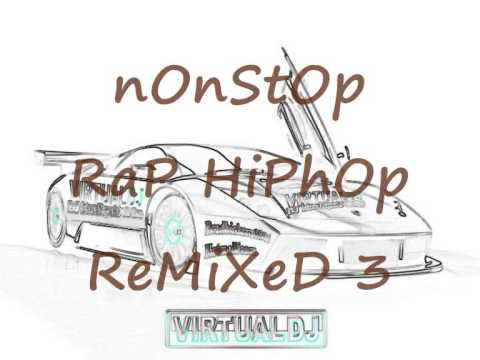 Nonstop rap hiphop remixed 3