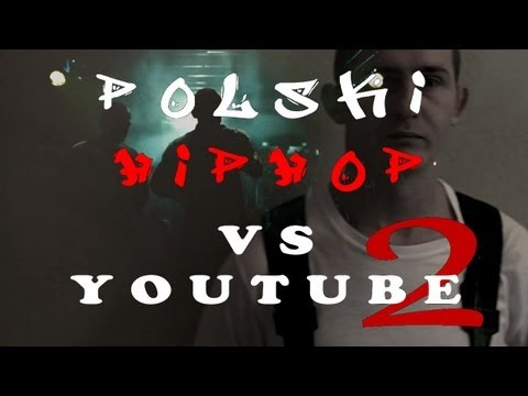 "Polski ""HipHop"" vs Youtube 2"