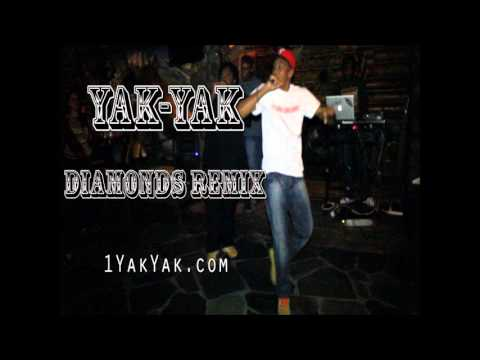 Rihanna – Diamonds (Yak-Yak Cover) (Rap/HipHop/Christian Remix)