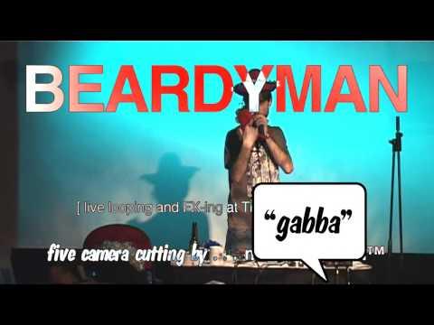 303 Gabba – BEARDYMAN [ HD ]