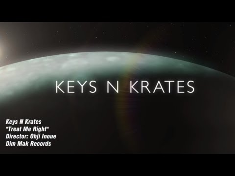 "Keys N Krates ""Treat Me Right"" (Official Music Video)"