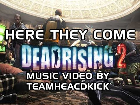 "TeamHeadKick Music Videos – ""Here They Come"" Dead Rising 2 Rap"