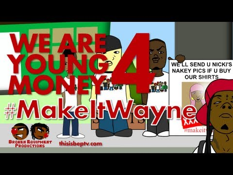 We Are Young Money 4: #MakeItWayne (Rick Ross's new shoes)