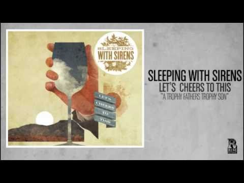Sleeping With Sirens – A Trophy Father's Trophy Son (Official)