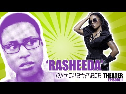 [Ep. 1] RATCHETPIECE Theatre | Rasheeda (Love & Hip-Hop: Atlanta)