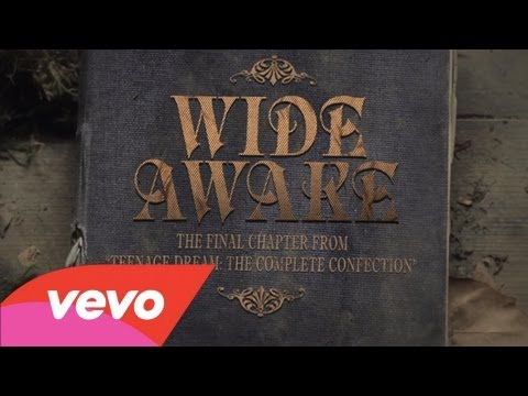 Katy Perry – Wide Awake (Trailer)